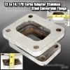 T3 TO T4 T70 TO4B STAINLESS STEEL TURBO CHARGER ADAPTER CONVERSION FLANGE KIT